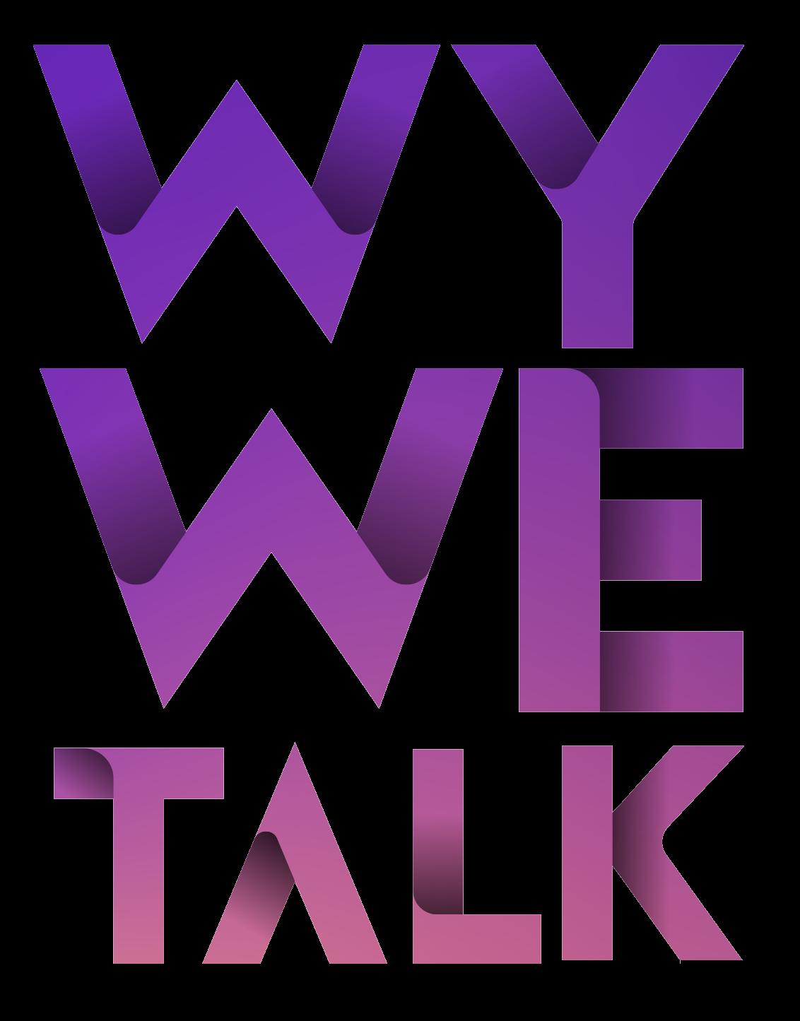 WY We Talk